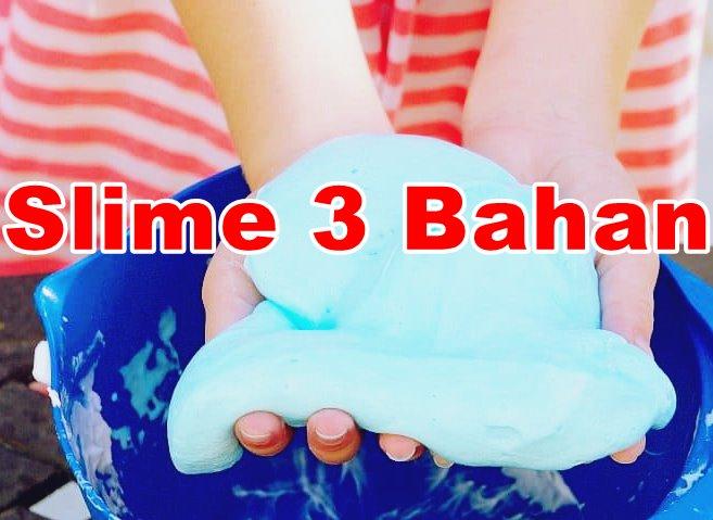 Resep Slime 3 Bahan